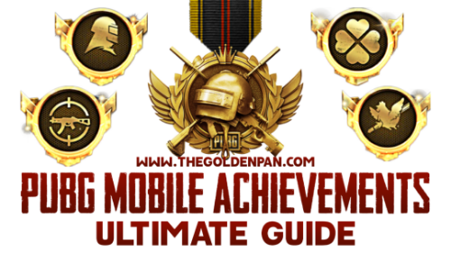 PUBG Mobile Achievement Guide, PUBG Achievements, All PUBG Mobile Achievements, PUBGM Achievements, How to complete PUBGMobileAchievement, Easy PUBG Mobile Achievement