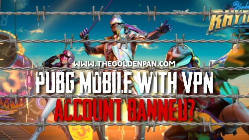 PUBG Mobile, PUBG Mobile VPN Tricks, PUBG Mobile VPN, PUBG Mobile Banned, PUBG Mobile Account Banned, What is PUBG Mobile VPN, Best VPN for PUBG Mobile, PUBG Mobile VPN use